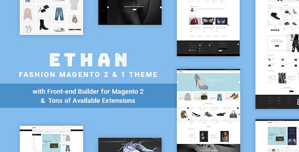ETHAN (1.3.9) - Luxury Fashion Magento 2 and 1 Theme