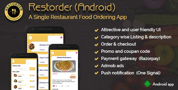Restorder (Android)  - A single restaurant food ordering app