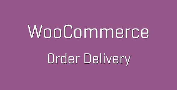 WooCommerce Order Delivery (1.8.0)