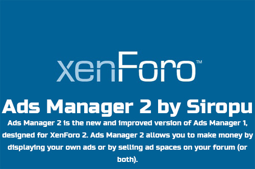 Ads Manager 2 by Siropu (2.3.10) - менеджер рекламы XenForo 2